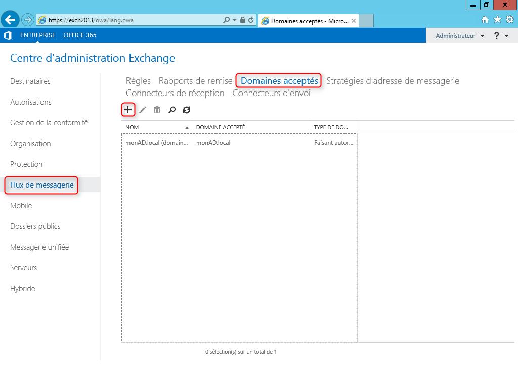Exchange 2013 Ajouter un domaine accepté