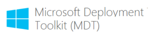 Microsoft Deployment Toolkit (MDT)